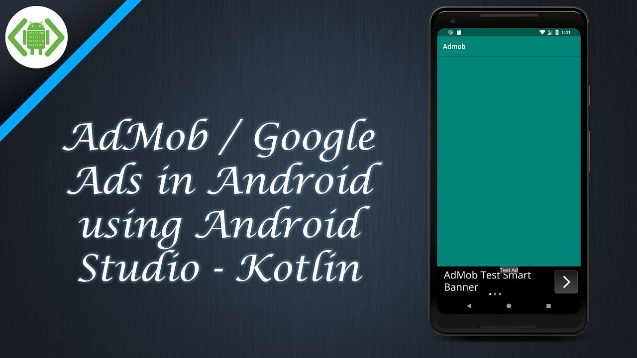 AdMob / Google Ads in Android using Android Studio - Kotlin