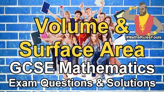 Volume & Surface Area - GCSE Maths Exam Questions (Higher tier only)
