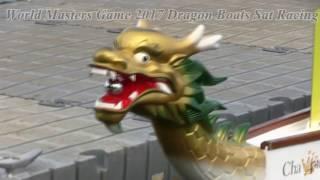World Master Games  2017 - Dragon Boats Sat racing