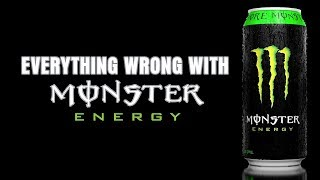 Everything Wrong With Monster Energy