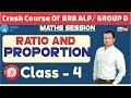 Crash Course Of RRB ALP/ GROUP D | Ratio and Proportion | Class - 4| Maths