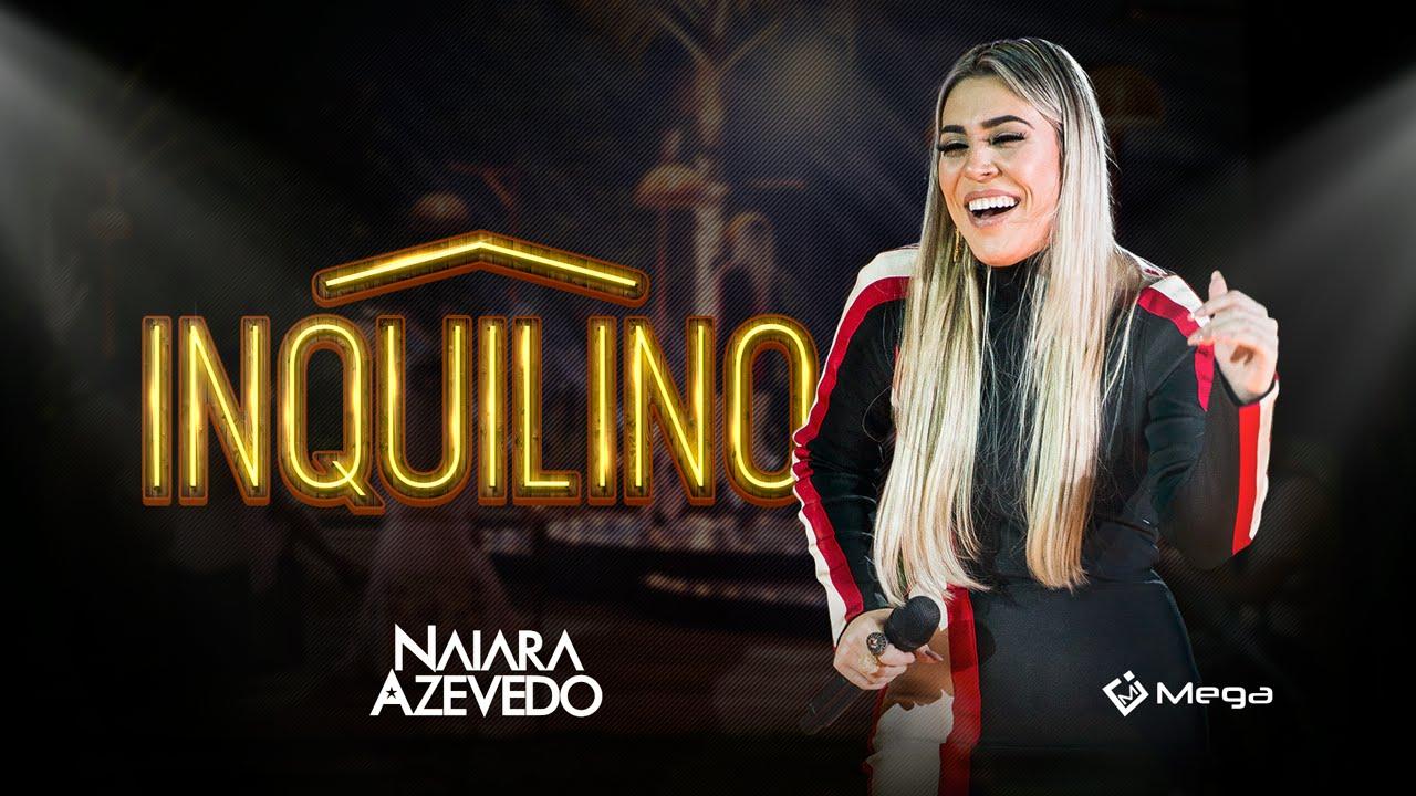 Naiara Azevedo Ft. Zé Neto e Cristiano – Inquilin (2016)