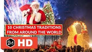 10 Wonderful Christmas Traditions From Around The World