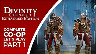 Let's Play Divinity: Original Sin - Enhanced Edition - Part 1 - Multiplayer co-op gameplay (PC)