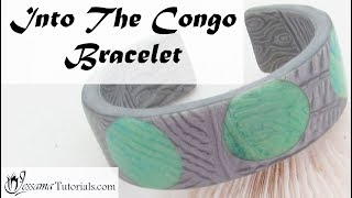 Polymer Clay Project: Into the Congo Project Part 1