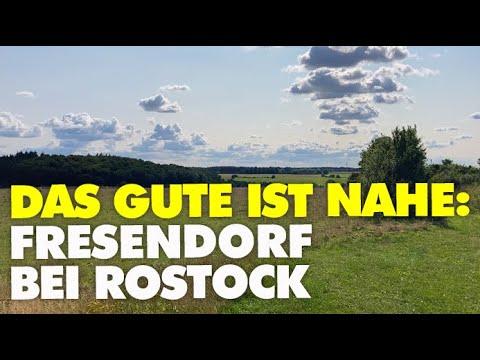 Das Gute ist nahe: Fresendorf bei Rostock