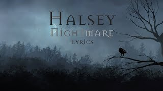 Halsey - Nightmare (lyrics) HD