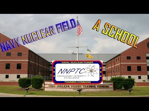 Navy Nuclear Program - A School - (Navy Nuke A School)