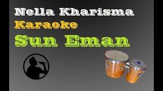 Nella Kharisma Karaoke Sun Eman