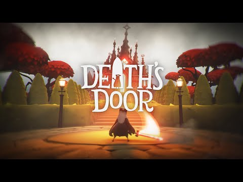 Death's Door   Out Now   Xbox + PC