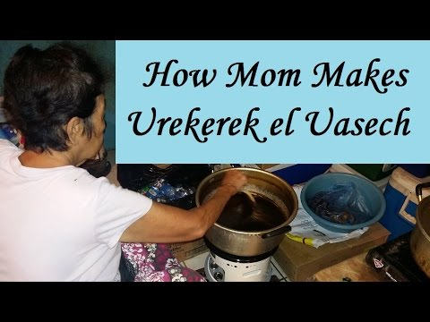How Mom Makes Urekerek el Uasech