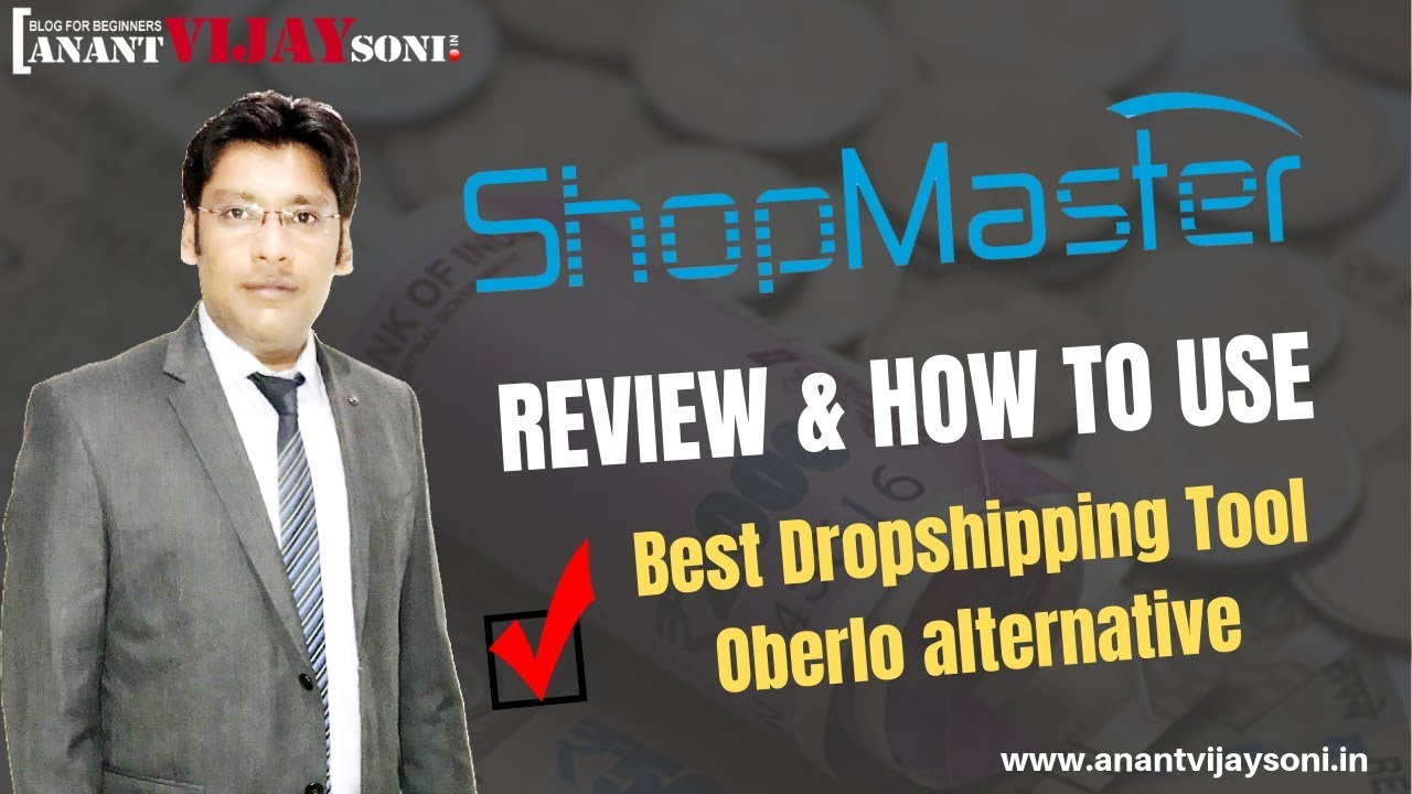 Shopmaster Review & How To Use - Best Dropshipping Tool - Oberlo  alternative -- AnantVijaySoni