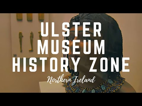 Ulster Museum; National Museum about Mummy and Irish History