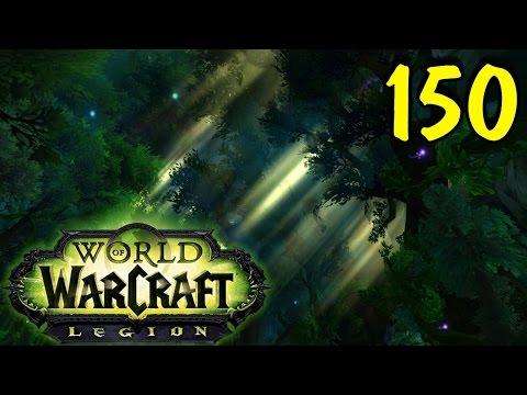 WoW Прокачка друида в Legion #150 Роща Снов
