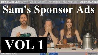 Sam Riegel's Sponsor Ads - COMPILATION COLLECTION! (Critical Role)