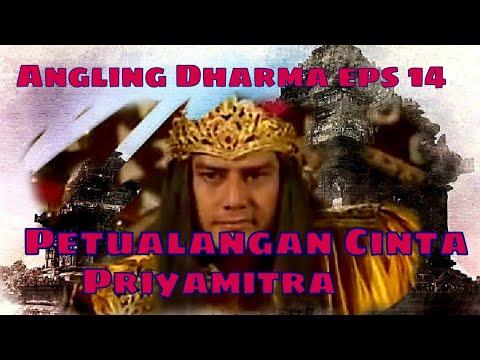 Angling Dharma Episode 14 - Petualangan Cinta Priyamitra