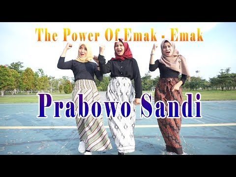 LAGU THE POWER OF EMAK - EMAK SIAK - PRABOWO SANDI