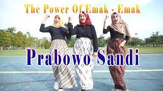 LAGU THE POWER OF EMAK - EMAK SIAK - PRABOWO SANDI MP3