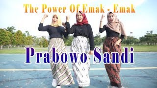 Download lagu LAGU THE POWER OF EMAK EMAK SIAK PRABOWO SANDI MP3