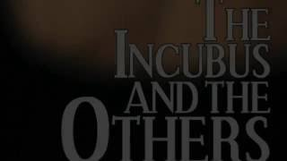 The Incubus and The Others Book Trailer
