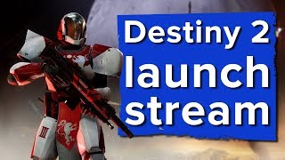 The destiny 2 launch day mega-stream! - live destiny 2 ps4 gameplay