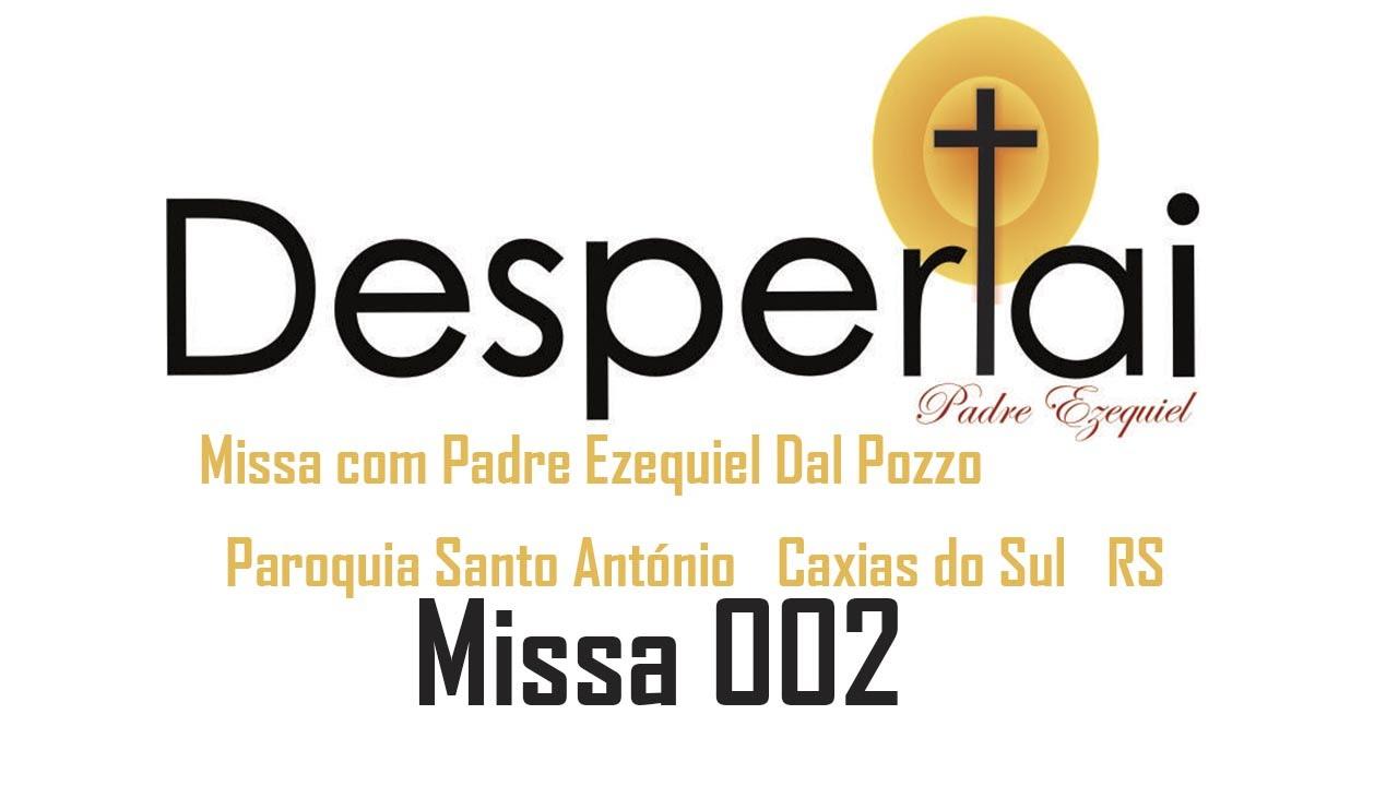 Missa com Padre Ezequiel Dal Pozzo - Paroquia Santo António - Caxias do Sul - RS/002