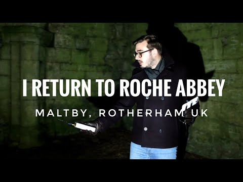I RETURN TO ROCHE ABBEY | Maltby, Rotherham UK | Phil Sinclair