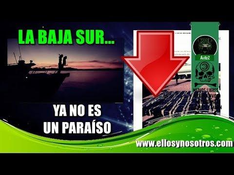 Baja California Sur; La Paz, Los Cabos, Loreto, dejaron de ser un paraíso