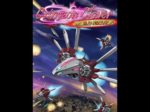 Cylent Recommendation: Crimzon Clover World Ignition |