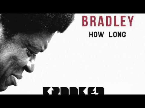 Charles Bradley  How Long Krooked Drivers Remix