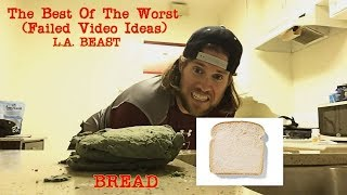 The Best of The Worst (Failed Video Ideas) | L.A. BEAST
