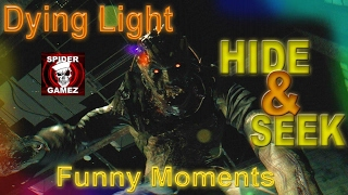 Dying Light - HIDE AND SEEK Mini Game - Zombie Invasions Funny Moments Dying Light The Following