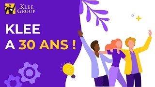 Klee Group a 30 ans !