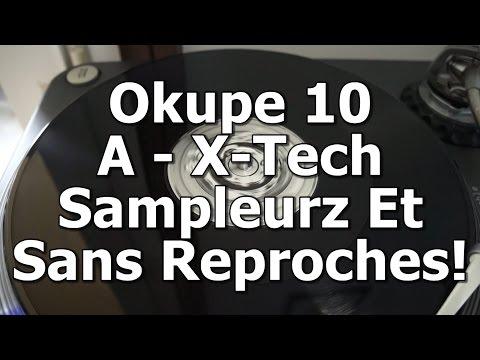 Okupe 10 - A - X-Tech - Sampleurz Et Sans Reproches!