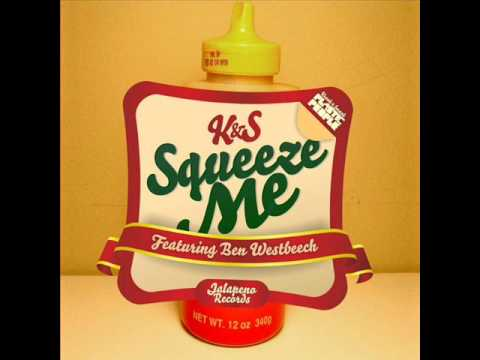 kraak and smaak - squeeze me ( a skillz remix )