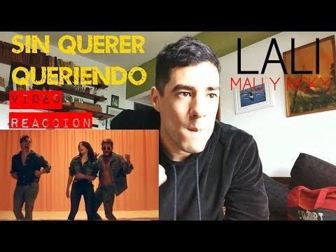 Lali - Sin Querer Queriendo ft Mau y Ricky  Reaccion