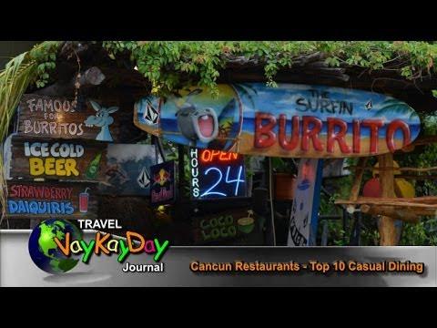 Cancun Restaurants- Cancun Restaurants Top 10 Casual Dining