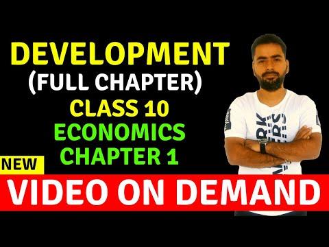DEVELOPMENT- FULL CHAPTER     CLASS 10 ECONOMICS CHAPTER 1