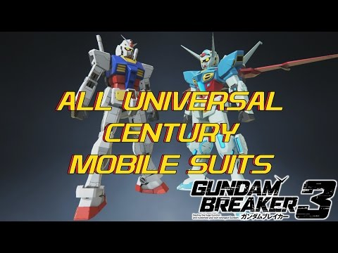 All Universal Century Mobile Suits in Gundam Breaker 3 (DLC Not Included)
