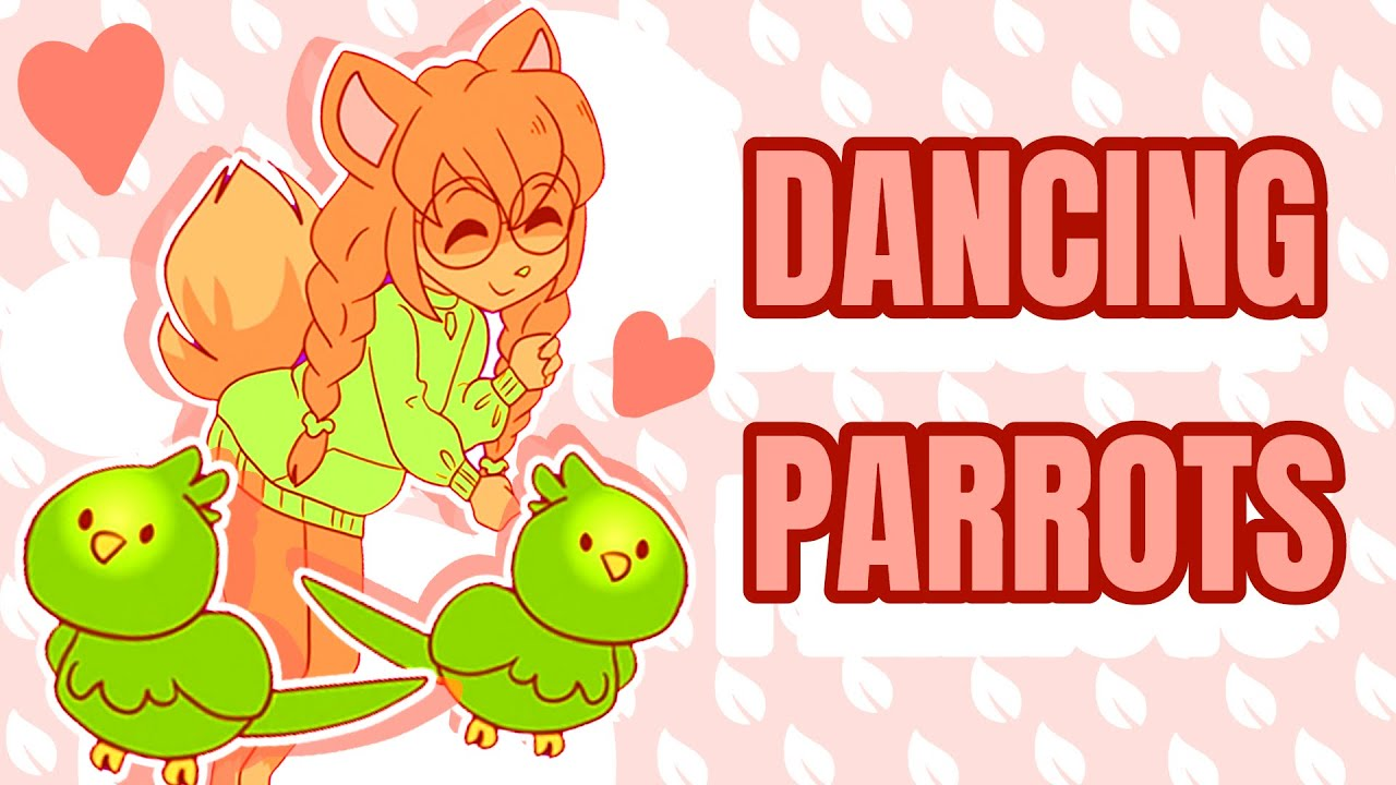 Wholesome Parrots Dancing Animation Meme Youtube