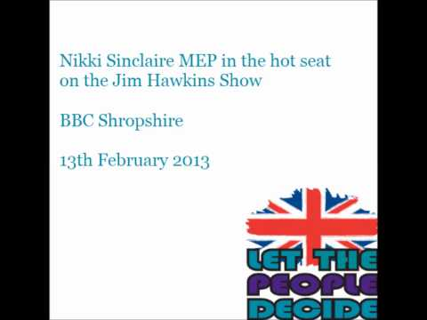 Nikki Sinclaire MEP on the Jim Hawkins show