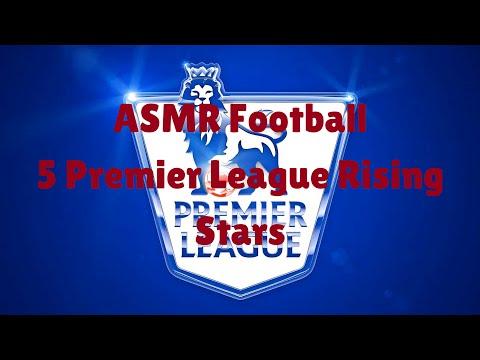 ASMR | 5 Premier League Rising Stars (Football Whisper)