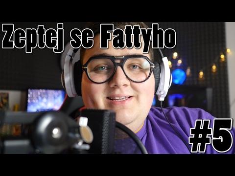 Zeptej se Fattyho #5