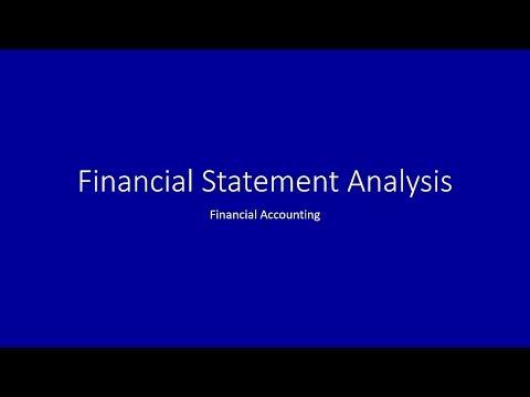Financial Statement Analysis, Video 1