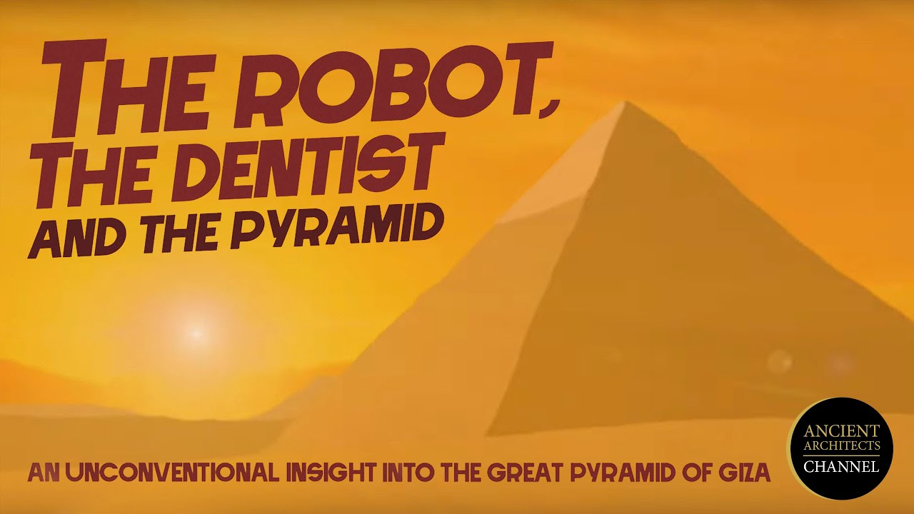 The Robot, The Dentist and the Pyramid: Ancient Egypt Documentary (2020) | Ancient Architects