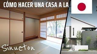 Cómo hacer una casa a la Japonesa (construcción y diseño) - Sinueton