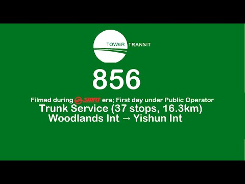 SMRT Buses Trunk Bus Service 856 Direction 2 Hyperlapse (After amendment) from YouTube · Duration:  11 minutes 2 seconds