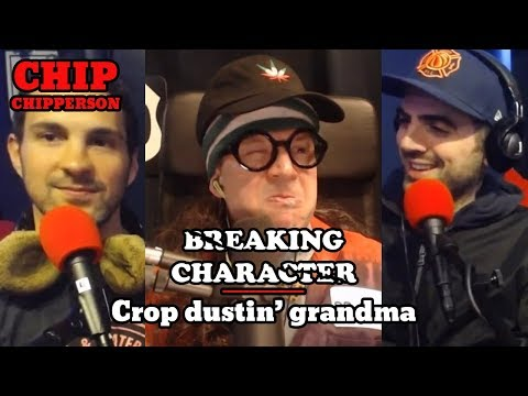 Chip Breaking Character 054 - Crop dusting my grandmother (Mark Normand, Sam Morril, Jen Bernstein)