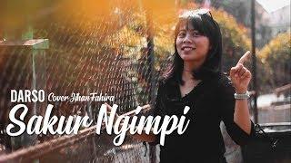 DARSO - SAKUR NGIMPI (Cover by Jihan Fahira)