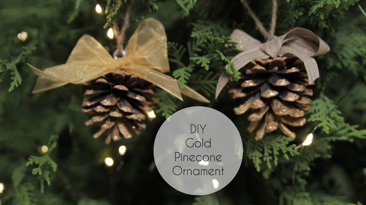 diy gold pinecone ornament youtube - Pine Cone Ornaments